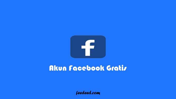 150+ Akun Facebook (FB) Gratis Siap Pakai Terbaru Januari 2021