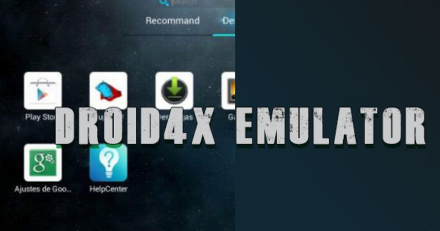 Droid4X - Emulator Android